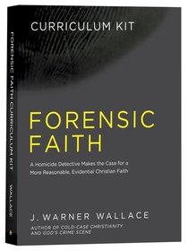 Forensic Faith (Curriculum Kit)