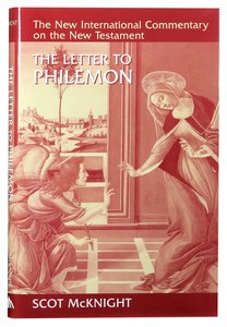 The Letter to Philemon (New International Commentary On The New Testament Series)