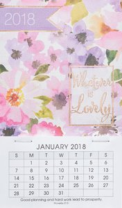 2018 Mini Magnetic Calendar: Whatever is Lovely (Floral)