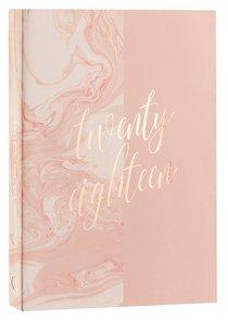 2018 12-Month Daily Planner: Twenty Eighteen (Pink Marble)