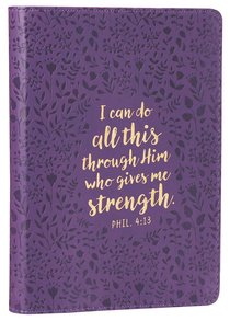 Journal: I Can Do All This Through.... Purple/Floral (Phil 4:13)