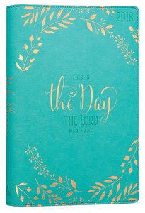 2018 Womens 18-Month Planner: This is the Day.... (Turquoise/gold Lettering)