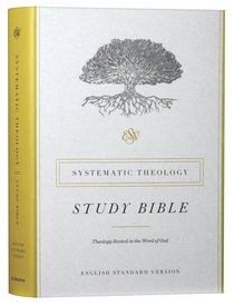 ESV Systematic Theology Study Bible (Black Letter Edition)