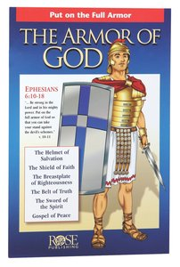 Armor of God: Put on the Full Armor (Rose Guide Series)