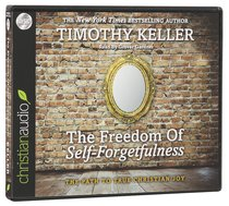 The Freedom of Self-Forgetfulness (Unabridged, 1 Cd)