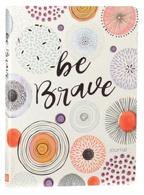 Journal: Be Brave