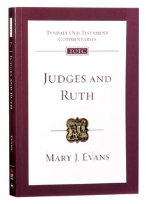 Judges and Ruth (Re-Formatted) (Tyndale Old Testament Commentary Re-issued/revised Series)