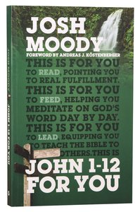 Gw4U: John 1-12 For You