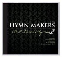 Hymn Makers Best Loved Hymns Volume 2