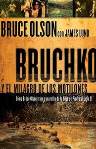 Bruchko Y El Milagro Motilone
