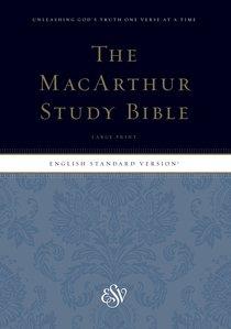 ESV Macarthur Study Bible Large Print (Black Letter Edition)