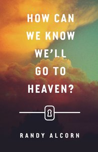 How Can We Know Well Go to Heaven? (ESV) (Pack Of 25)