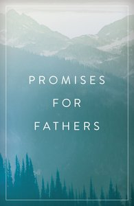 Promises For Fathers (ESV) (Pack Of 25)