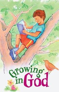 Growing in God (ESV) (10 Pack)