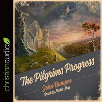 The Pilgrims Progress (Unabridged, 9 Cds)