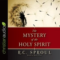 The Mystery of the Holy Spirit (Unabridged, 4 Cds)