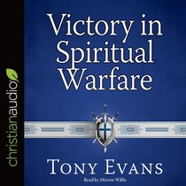 Victory in Spiritual Warfare: Outfitting Yourself For the Battle (Unabridged, 9 Cds)
