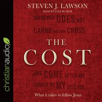 The Cost: What It Takes to Follow Jesus (Unabridged, 3 Cds)