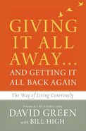 Giving It All Away?And Getting It All Back Again