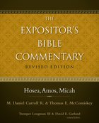 Hosea, Amos, Micah (#08 in Expositors Bible Commentary Revised Series)