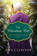 The Christmas Cat (An Amish Christmas Love Series)