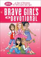 Brave Girls 365-Day Devotional (Brave Girls Series)