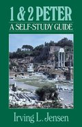First & Second Peter- Jensen Bible Self Study Guide (Self-study Guide Series)
