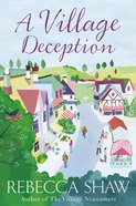 A Village Deception (#15 in Turnham Malpas Series)