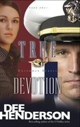 True Devotion (#01 in Uncommon Heroes Series)