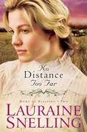 No Distance Too Far (#02 in Home To Blessing Series)