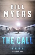 The Call (#01 in The Harbingers Cycle One Fiction Series)