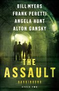 The Assault (#02 in The Harbingers Cycle Two Fiction Series)