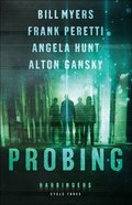 Probing (#9-12 Harbingers) (#03 in The Harbingers Cycle Three Fiction Series)