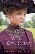 When Love Calls (#01 in The Gregory Sisters Series)