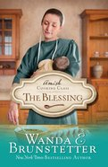 The Blessing (#02 in Amish Cooking Class Series)