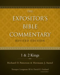 1 and 2 Kings (#03 in Expositors Bible Commentary Revised Series)