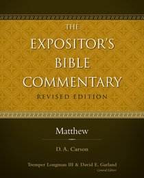 Matthew (#09 in Expositors Bible Commentary Revised Series)