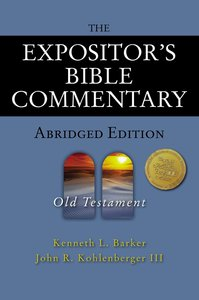 The Old Testament (Expositors Bible Commentary Series)