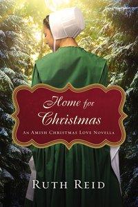 Home For Christmas (An Amish Christmas Love Series)