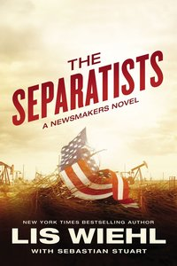 The Separatists (#03 in The Newsmakers Series)
