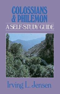 Colossians & Philemon- Jensen Bible Self Study Guide (Self-study Guide Series)