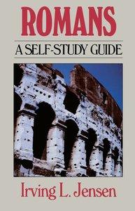 Romans- Jensen Bible Self Study Guide (Self-study Guide Series)