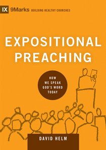 Expositional Preaching (9marks Series)
