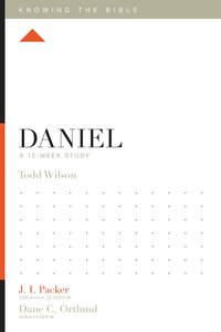 Daniel (Knowing The Bible Series)