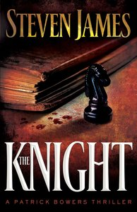 The Knight (#03 in The Bowers Files Series)