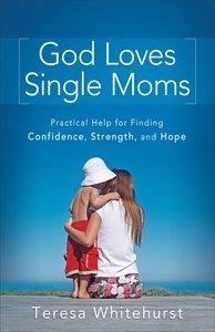 God Loves Single Moms