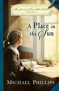 A Place in the Sun (#04 in The Journals Of Corrie Belle Hollister Series)