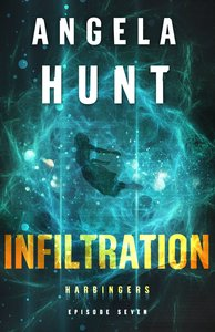 Infiltration (Harbingers) (#07 in The Harbingers Fiction Series)