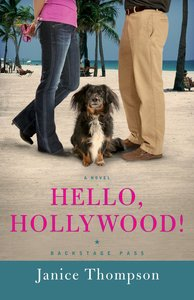 Hello, Hollywood! (#02 in Backstage Pass Series)