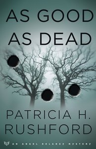 As Good as Dead (#03 in Angel Delaney Mystery Series)